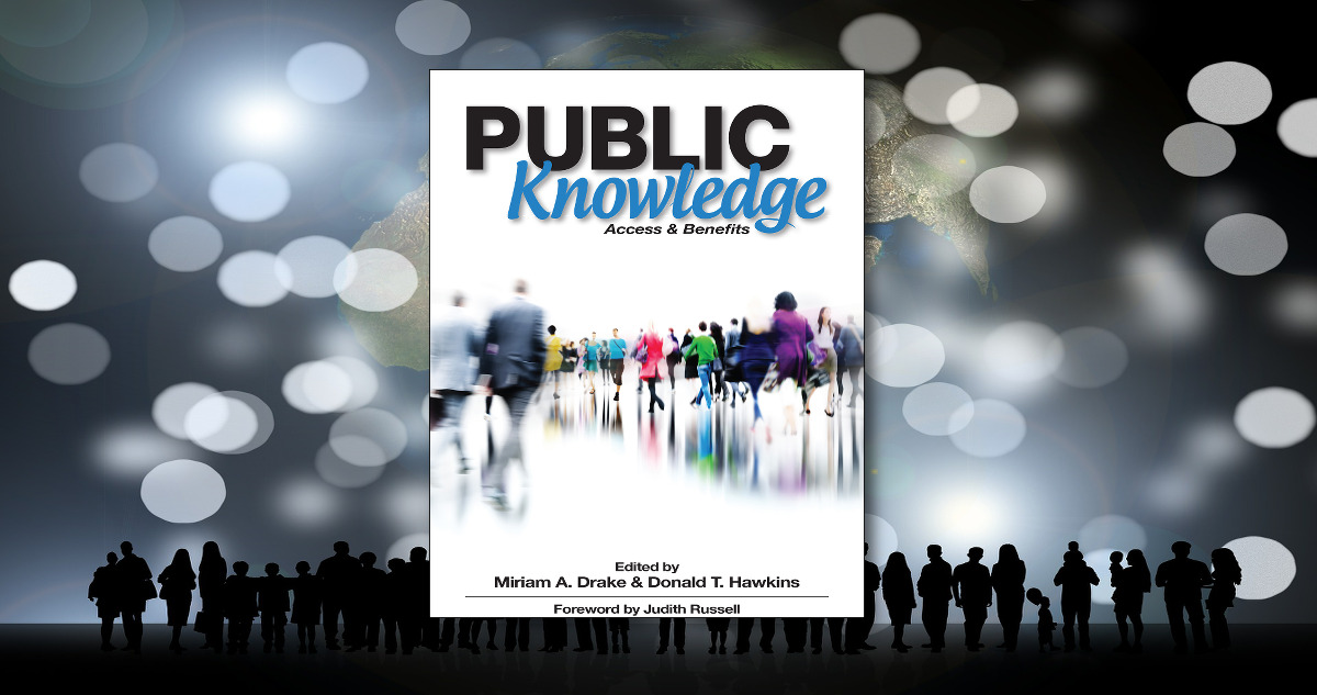 Public Knowledge, Edited by Miriam A. Drake and Donald T ...