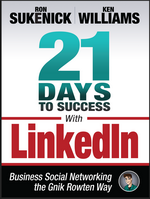 21 Days to Success With LinkedIn, By Ron Sukenick and Ken Williams