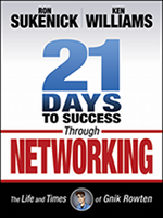 21 Days to Success Through Networking, By Ron Sukenick and Ken Williams