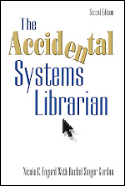 The Accidental Systems Librarian Second Edition