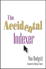 The Accidental Indexer, By Nan Badgett