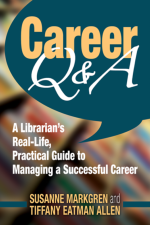 Career Q&A, By Susanne Markgren and Tiffany Eatman Allen