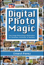 Digital Photo Magic, By Ernest Perez