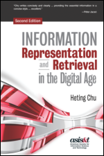 Information Representation and Retrieval in the Digital Age, Second Editon