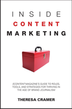 Inside Content Marketing, By Theresa Cramer