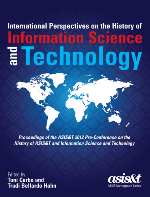 International Perspectives on the History of Information Science and Technology, Edited by Edited by Toni Carbo and Trudi Bellardo Hahn