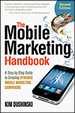 The Mobile Marketing Handbook, Second Edition