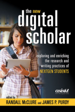 The New Digital Scholar, Edited by Randall McClure and James P. Purdy