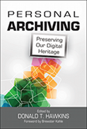 Personal Archiving, Edited by Donald T. Hawkins