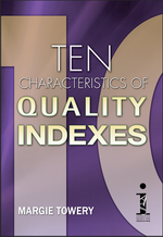 Ten Characteristics of Quality Indexes, By Margie Towery