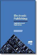 Electronic Publishing: Applications and Implications