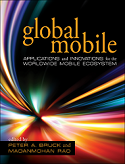 Global Mobile, Edited by Peter A. Bruck and Madanmohan Rao