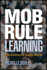 Mob Rule Learning, by Michelle Boule